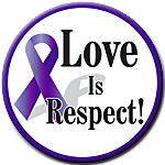"""LOVE IS RESPECT!"" - 1½"" Buttons"