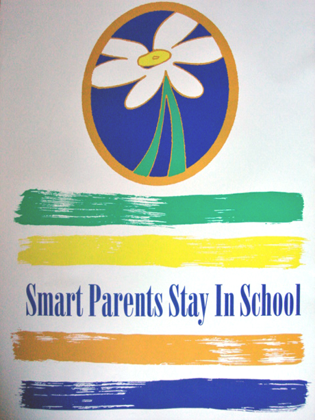 """SMART PARENTS STAY IN SCHOOL""- Poster"