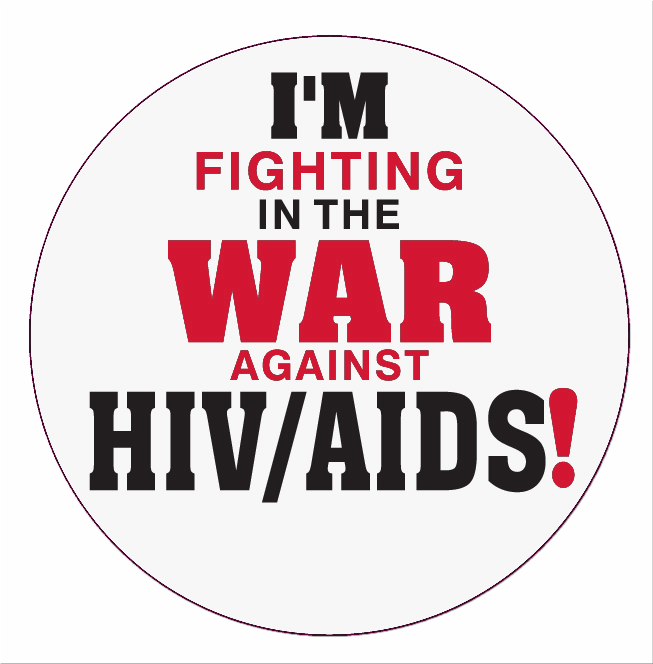 """I'M FIGHTING IN THE WAR AGAINST HIV/AIDS!"" - Roll of 1000 Stickers"
