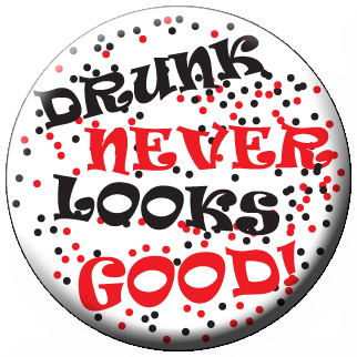 Drunk Never Looks Good! Stickers - Roll of 1,000