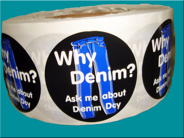 """Why Denim? Ask me about Denim Day"" Stickers - Roll of 1,000"