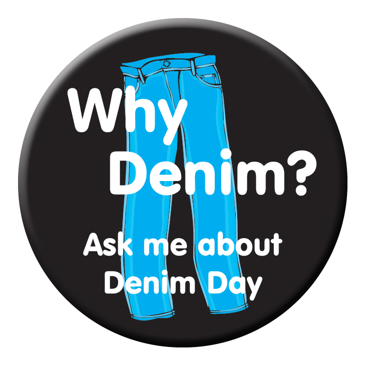 "Why Denim? Ask me about Denim Day - 2¼"" Buttons"