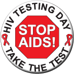 """STOP AIDS!/Take The Test"" - Button"