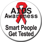 """Smart People Get Tested"" - Button"