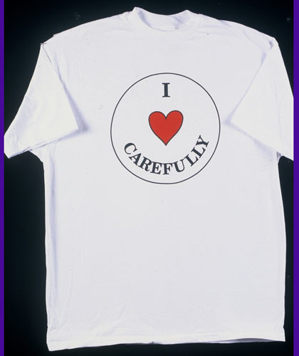 I LOVE CAREFULLY Tee Shirt