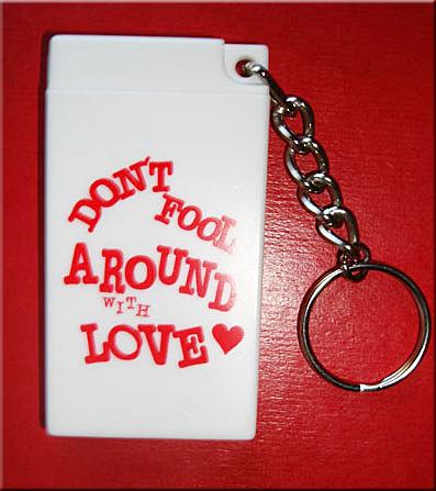 DON'T FOOL- Condom Key Chain