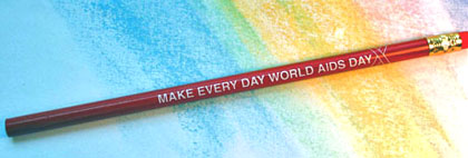 *WORLD AIDS EVERY DAY-Pencils